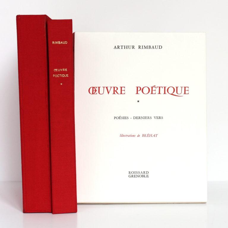 Œuvre poétique, Arthur RIMBAUD. Illustrations de BRÉHAT. 2 volumes. Roissard, 1971-1972. Le volume 1 : livre, chemise et étui.