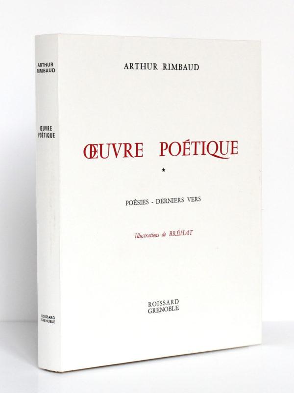 Œuvre poétique, Arthur RIMBAUD. Illustrations de BRÉHAT. 2 volumes. Roissard, 1971-1972. Premier volume : dos et premier plat.