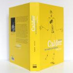 Alexander Calder Les années parisiennes 1926-1933. Catalogue de l'exposition au Centre Pompidou en 2009. Couverture : dos et plats.