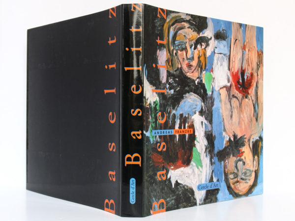 Baselitz, Andreas FRANZKE. Éditions Cercle d'Art, 1989. Jaquette : dos et plats.