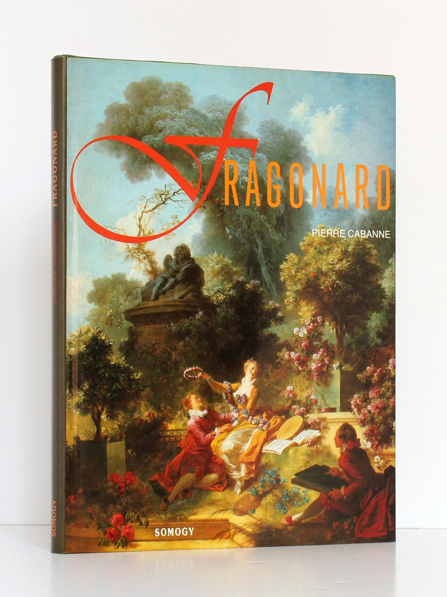 Fragonard, Pierre CABANNE. Somogy, 1987. Couverture.