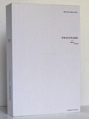 Fragonard ou le Roland furieux, Marie-Anne DUPUY-VACHEY. Les Éditions de l'Amateur, 2003. Couverture.