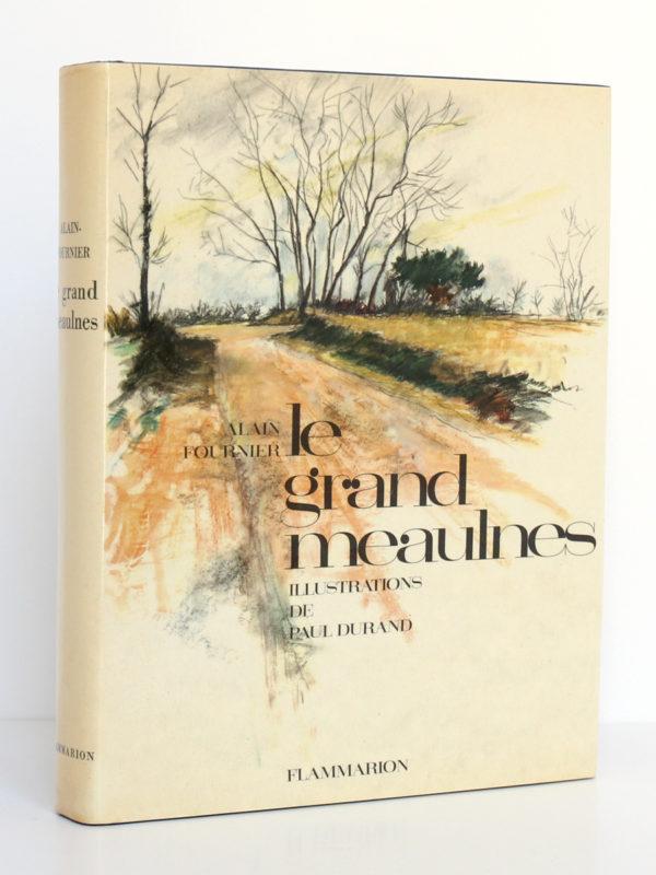 Le grand Meaulnes, ALAIN-FOURNIER. Illustrations de Paul DURAND. Flammarion, 1962. Couverture.