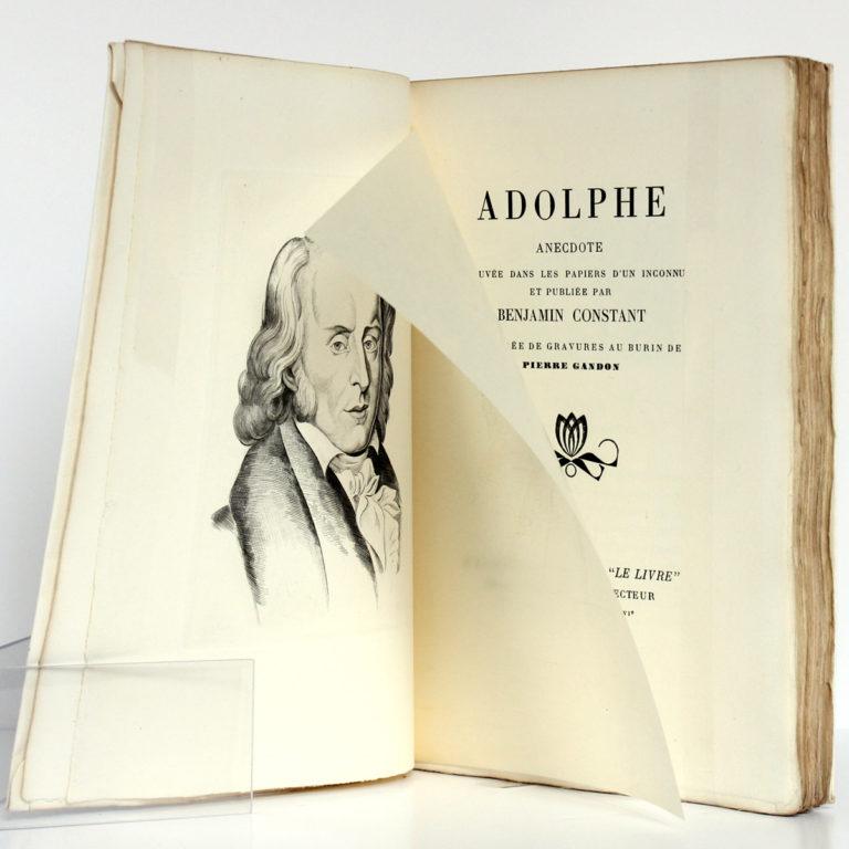Adolphe, Benjamin CONSTANT, illustrations Pierre GANDON. À la Société d'édition «Le Livre», 1930. Frontispice et page-titre.
