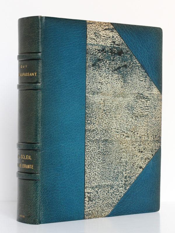 Au Soleil - La Vie errante, Guy de Maupassant. Illustrations de VERGÉ-SARRAT. Librairie de France, 1935. Reliure.