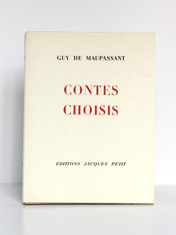 Contes choisis, MAUPASSANT, illustrations Raoul SERRES. Éditions Jacques Petit, 1946. Couverture.