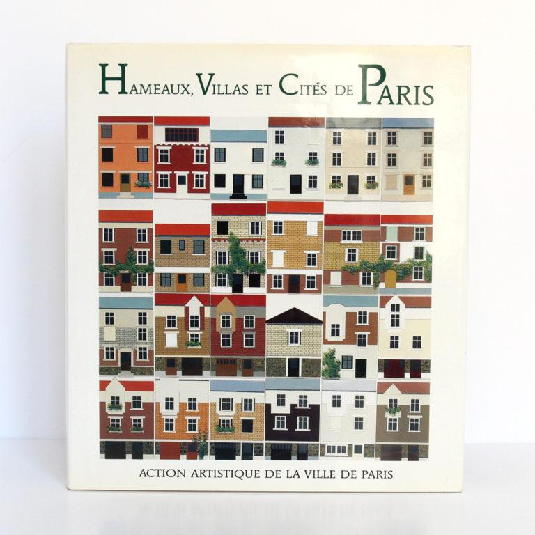 Hameaux, villas et cités de Paris. Action artistique de la ville de Paris, 1988. Couverture.