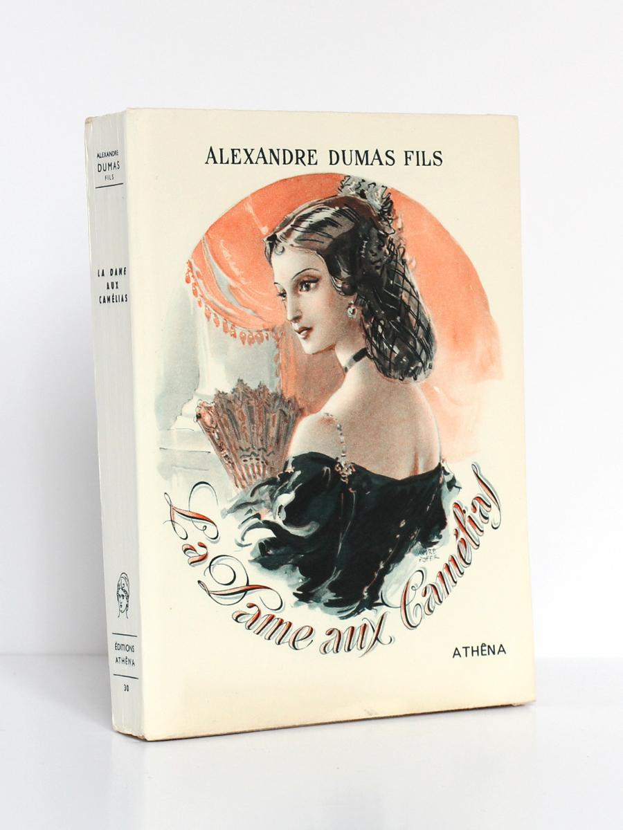 La Dame aux camélias, Alexandre DUMAS Fils, illustrations d'André HOFER. Éditions Athêna, 1948. Couverture.