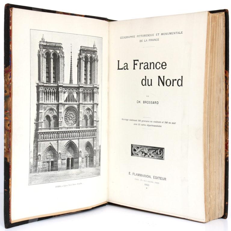 La France du Nord, Ch. BROSSARD. Flammarion éditeur, 1900. Frontispice et page titre.
