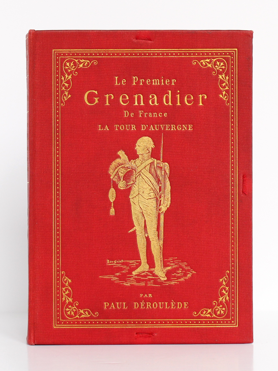 Le Premier Grenadier de France La Tour d'Auvergne. Paul DÉROULÈDE. Georges Hurtrel, 1886. Couverture de la chemise.