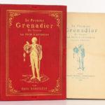 Le Premier Grenadier de France La Tour d'Auvergne. Paul DÉROULÈDE. Georges Hurtrel, 1886. Livre et chemise.