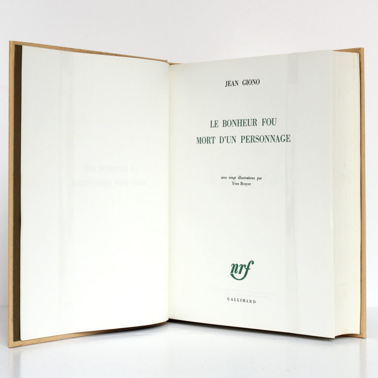 Le Bonheur fou - Mort d'un personnage, Jean GIONO. Illustrations de Yves BRAYER. nrf-Gallimard, 1965. Page titre.