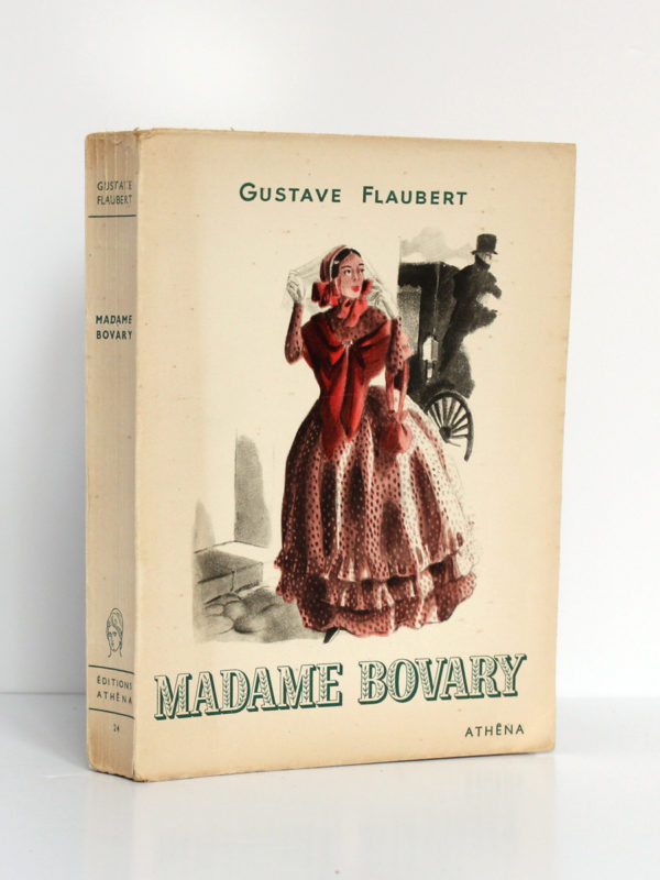 Madame Bovary, Gustave FLAUBERT. Illustrations de CURA. Éditions Athêna, 1947. Couverture.