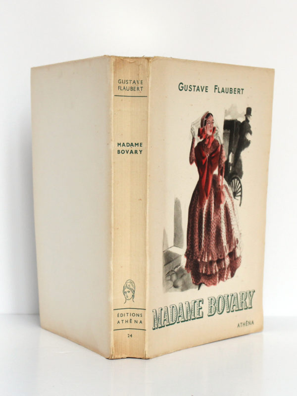 Madame Bovary, Gustave FLAUBERT. Illustrations de CURA. Éditions Athêna, 1947. Couverture complète.