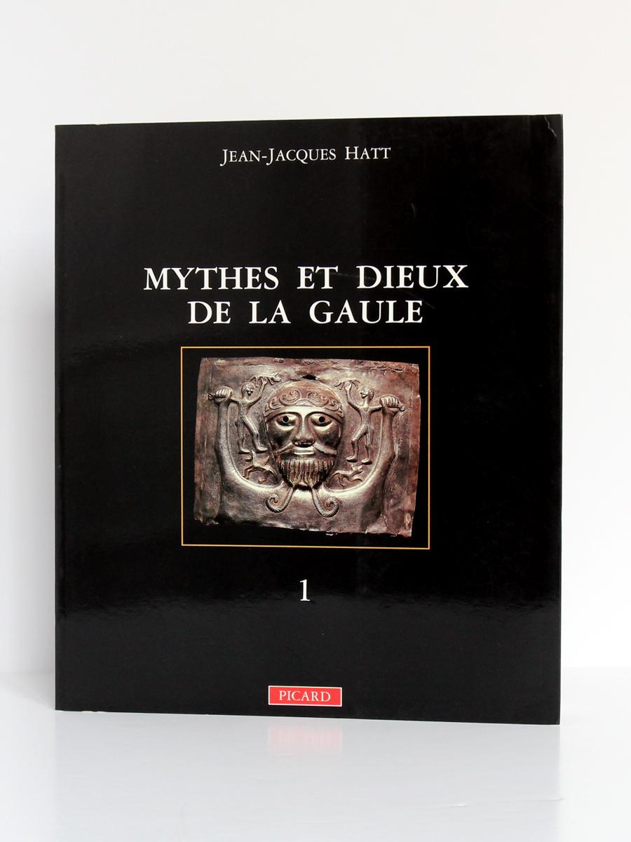Mythes et dieux de la Gaule I - Les Grandes Divinités masculines, Jean-Jacques HATT. Éditions Picard, 1989. Couverture.