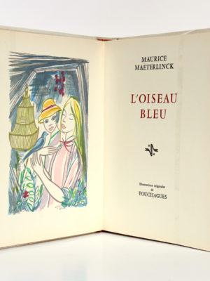 L'Oiseau bleu, Maurice MAETERLINCK, illustrations de TOUCHAGUES. Rombaldi, 1961. Frontispice et page titre.