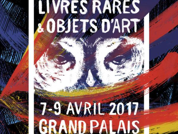 """Affiche 2017 du Salon """"Livres rares & Objets d'art"""", au Grand Palais à Paris."""