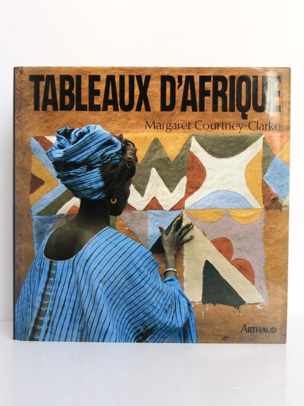Tableaux d'Afrique L'art mural des femmes de l'Ouest, Margaret COURTNEY-CLARKE. Arthaud, 1990. Couverture.