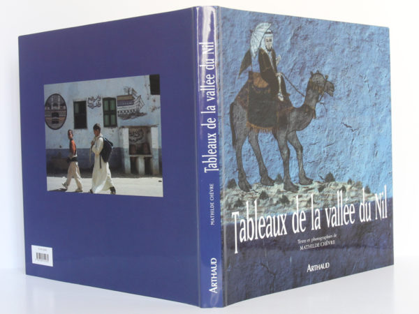Tableaux de la vallée du Nil, Mathilde CHÊVRE. Arthaud, 2000. Jaquette : dos et plats.