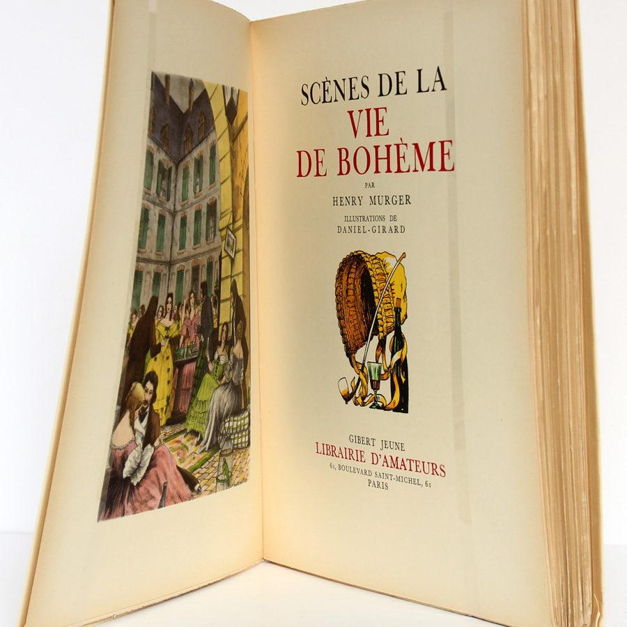 Scènes de la vie de bohème, Henry MURGER, illustrations de DANIEL-GIRARD. Gibert Jeune, 1939. Frontispice et page titre.