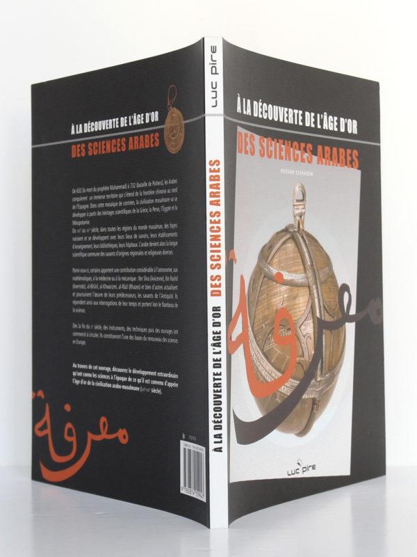 À la découverte de l'âge d'or des sciences arabes, Hossam ELKHADEM. Luc Pire, 2009. Couverture : dos et plats.