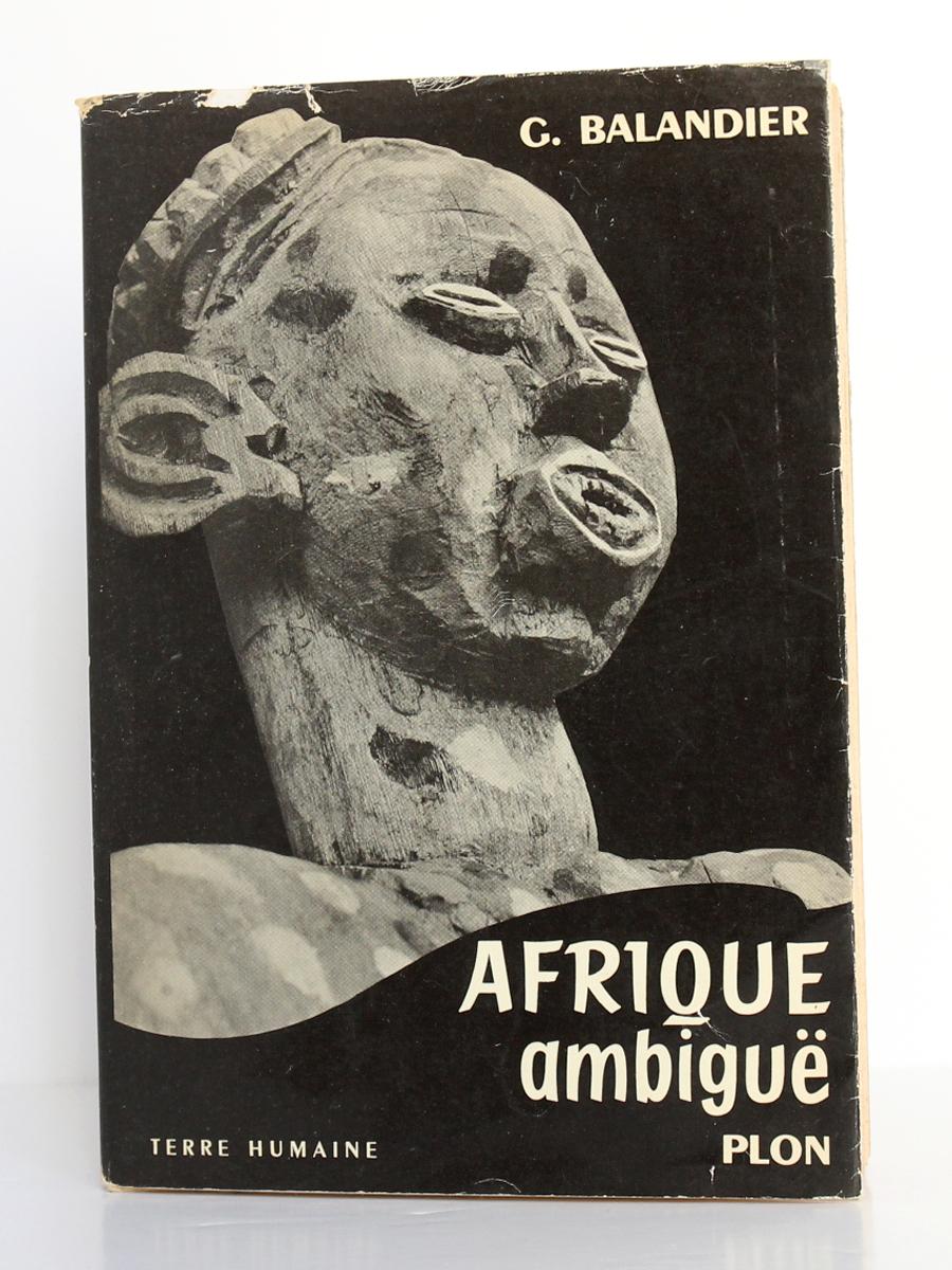 Afrique ambiguë, Georges BALANDIER. Plon, 1957. Couverture.