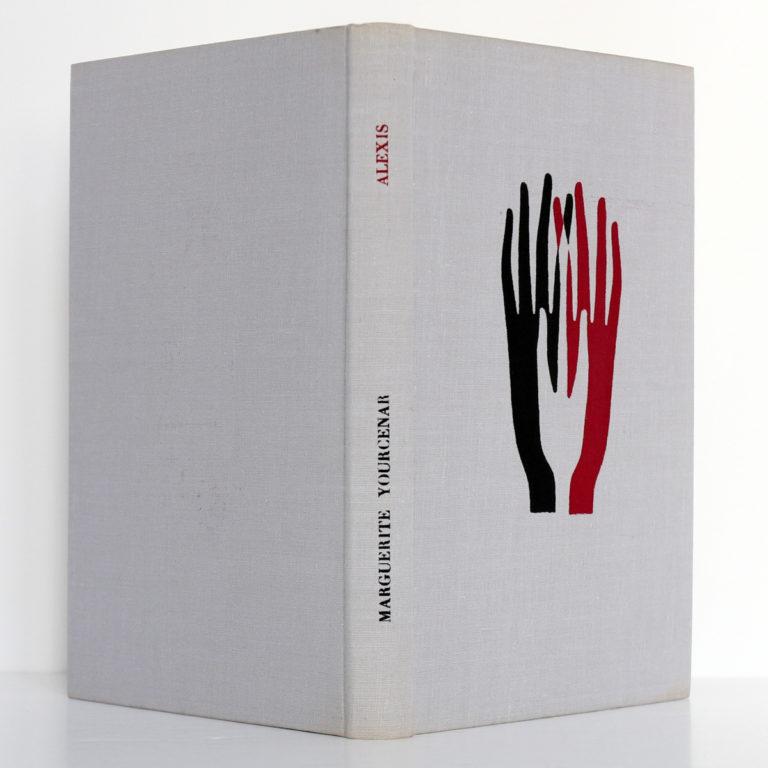 Alexis ou Le traité du vain combat, Marguerite YOURCENAR. Le club français du livre, 1955. Reliure : dos et plats.
