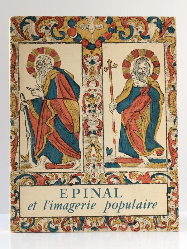 Épinal et l'imagerie populaire, Jean MISTLER, François BLAUDEZ, André JACQUEMIN. «Bibliothèque des Guides bleus» - Librairie Hachette, 1961. Couverture.