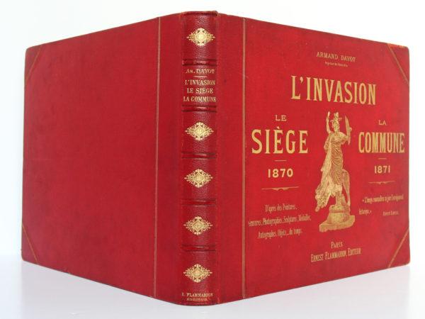 L'invasion - Le Siège 1870 - La Commune 1871, Armand DAYOT. Flammarion, sans date. Reliure : dos et plats.