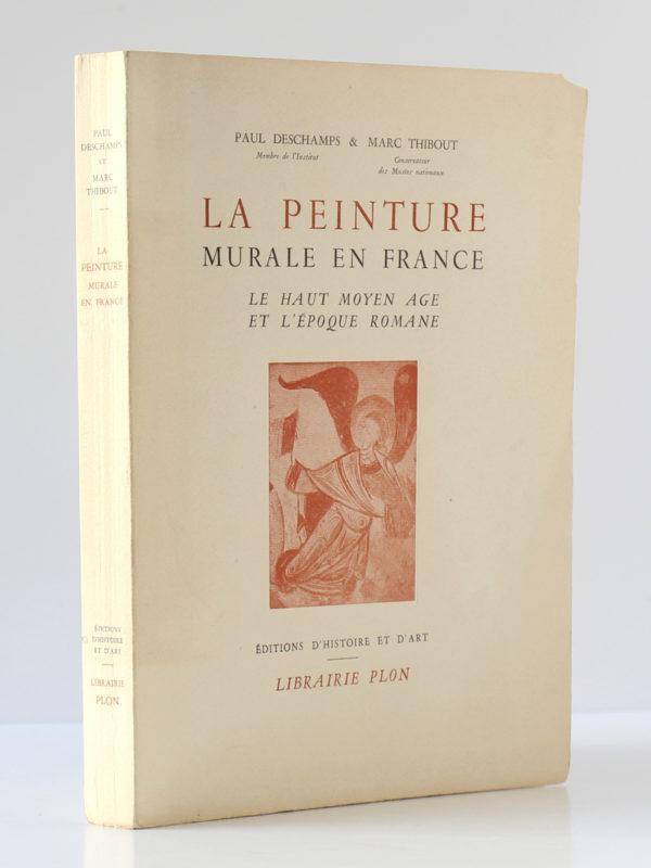 La peinture murale en France, Paul DESCHAMPS et Marc THIBOUT. Éditions d'Histoire et d'Art - Librairie Plon, 1951. Première de couverture et dos.