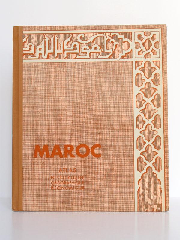 Maroc. Atlas historique, géographique et économique. Horizons de France, 1935. Couverture.