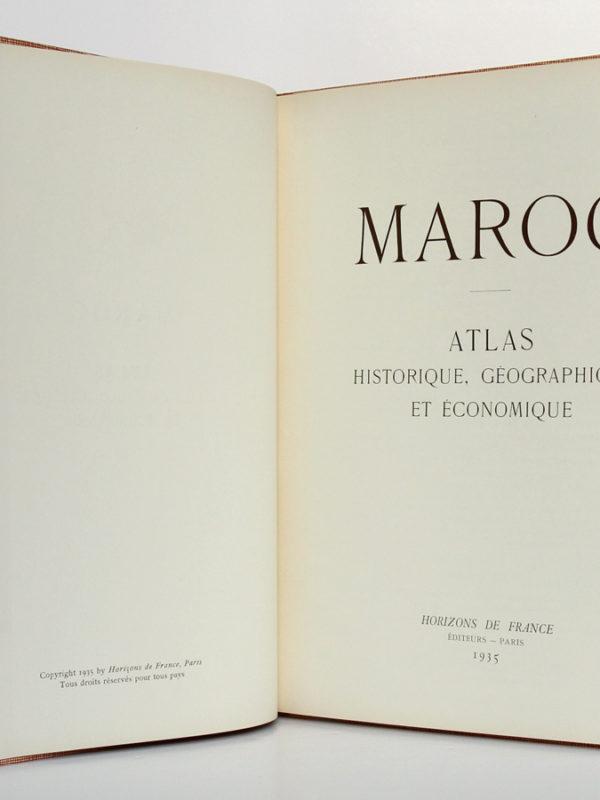 Maroc. Atlas historique, géographique et économique. Horizons de France, 1935. Page titre.