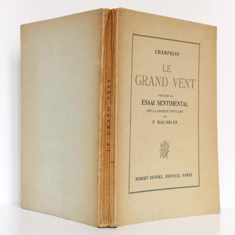 Le Grand Vent, CHAMPIGNY, Essai de P. MAC-ORLAN, Illustrations de Béatrice APPIA. Librairie des Trois-Magots/Denoël, 1929. Couverture : dos et plats.