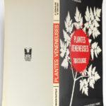 Les plantes vénéneuses Leur toxicologie, Claude JEAN-BLAIN, Michel GRISVARD. La Maison rustique, 1973. Couverture : dos et plats.