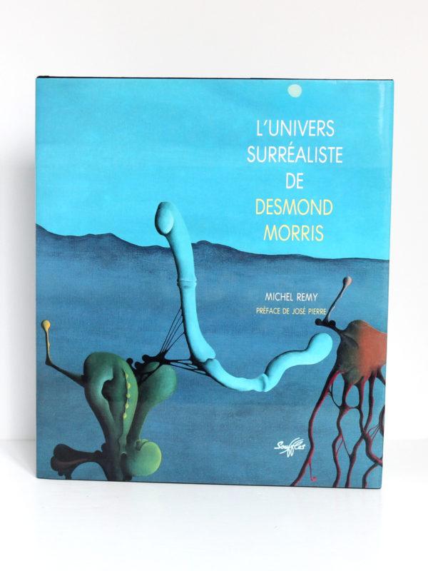 L'univers surréaliste de Desmond Morris, Michel REMY. Éditions Souffles, 1991. Couverture.