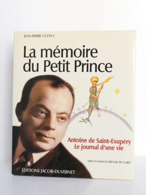 La mémoire du Petit Prince Antoine de Saint-Exupéry Le journal d'une vie, Jean-Pierre Guéno. Éditions Jacob-Duvernet, 2009. Couverture.