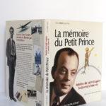 La mémoire du Petit Prince Antoine de Saint-Exupéry Le journal d'une vie, Jean-Pierre Guéno. Éditions Jacob-Duvernet, 2009. Jaquette.
