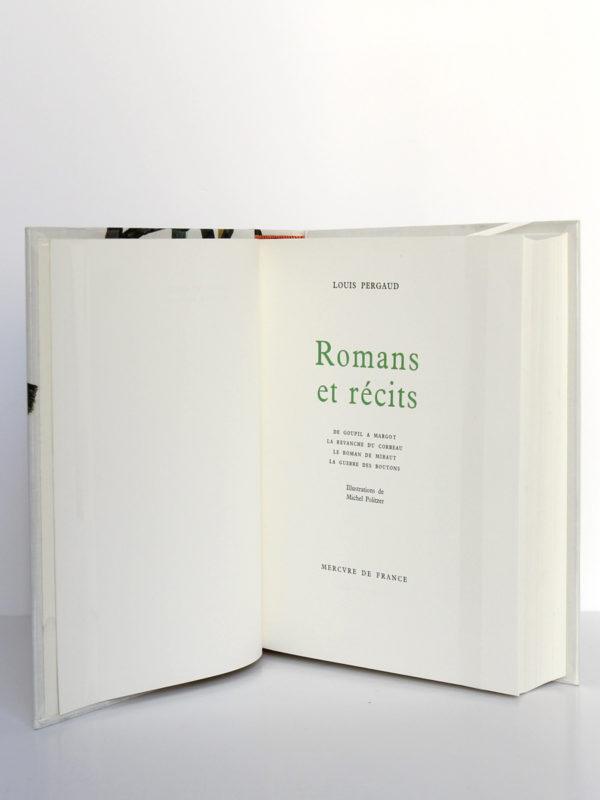 Romans et récits, Louis Pergaud. Mercure de France, 1963. Illustrations de Michel Politzer. Page titre.