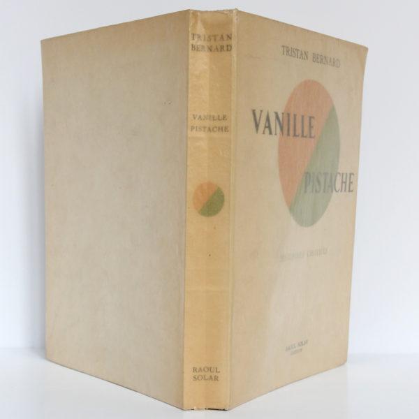 Vanille Pistache, Tristan Bernard. Éditions Raoul Solar, 1947. Illustrations de Paul Georges Klein. Couverture : plats et dos.