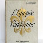 L'épopée vendéenne, G. GAUTHEROT. Maison Alfred Mame & Fils. Premier plat.
