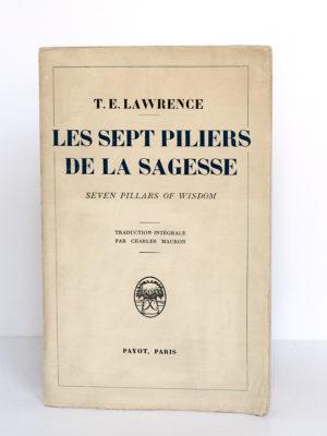Les sept piliers de la sagesse, T. E. LAWRENCE. Payot, 1936. Broché. Couverture.