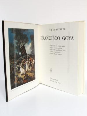 Goya, Pierre GASSIER et Juliet WILSON. Office du Livre – Éditions Vilo, 1970. Frontispice et page titre.