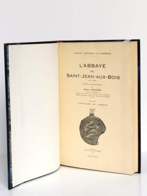 L'abbaye de Saint-Jean-aux-Bois, André Philippe. Société historique de Compiègne, 1931. Page-titre.