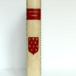 L'Anjou à travers les âges, Chanoine A. Guéry. H. Siraudeau & Cie, 1947. Livre et chemise dans leur étui 2.
