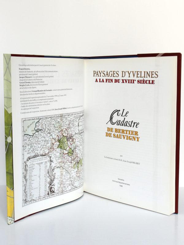 Le cadastre de Bertier de Sauvigny. Paysages d'Yvelines à la fin du XVIIIe siècle, Jean-Joseph MILHIET. Archives départementales des Yvelines, 1996. Page titre.