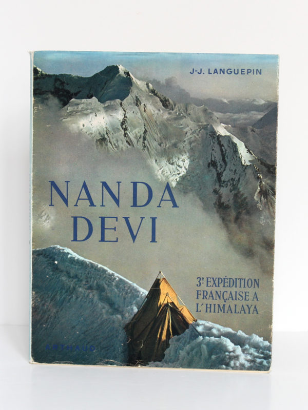 Nanda Devi, troisième expédition française à l'Himalaya, J.-J. LANGUEPIN, L. PAYAN. Arthaud, 1952. Couverture.