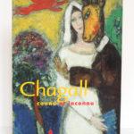 Chagall connu et inconnu, catalogue Grand Palais, Paris 2003. Couverture.