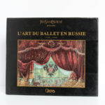 L'art du ballet en Russie 1738-1940. Les Éditions du Mécène, 1991. Couverture.