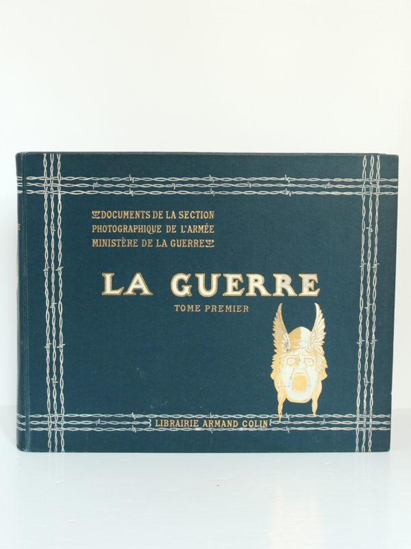 La Guerre. Documents de la section photographique de l'armée. 2 volumes. 1916. Volume 1 : plat 1.