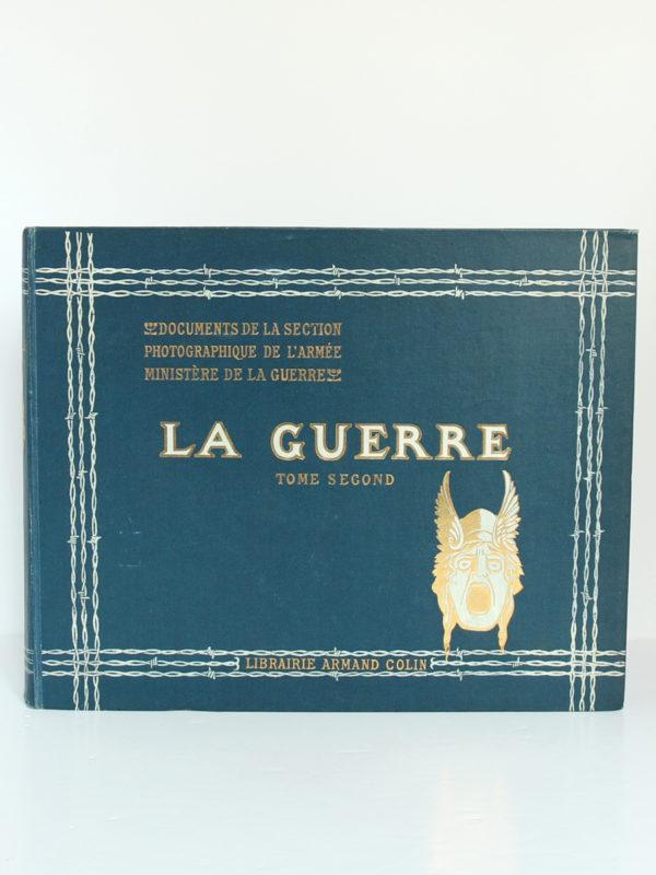 La Guerre. Documents de la section photographique de l'armée. 2 volumes. 1916. Volume 2 : plat 1.